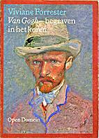 Van Gogh ou l'enterrement dans les blés by…