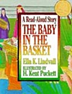 Baby and the Basket by Ella K. Lindvall