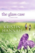 The Glass Case: A Short Story by Kristin…