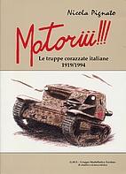 Motoriii!!!: le truppe corazzate italiane…