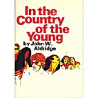 In the Country of the Young by John W.…