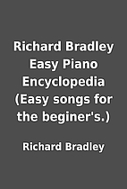 Richard Bradley Easy Piano Encyclopedia…