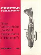 The Mitsubishi A6M3 Zero-Sen (Hamp) by…