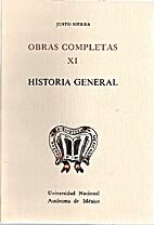 OBRAS COMPLETAS XI by Justo Sierra