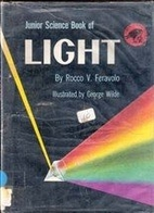Junior Science Book of Light by Rocco V.…