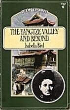 Yangtze Valley and Beyond (Virago…