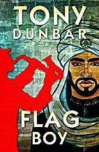 Flag Boy by Tony Dunbar
