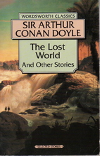 The Lost World and Other Stories by Sir…