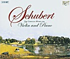 Schubert Complete works for Violin and Piano…