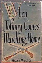 When Johnny Comes Marching Home by Dixon…