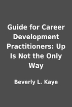 Guide for Career Development Practitioners:…