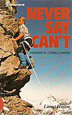 Never Say Can't by Linnet Hinton