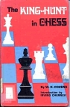 King-Hunt in Chess by W. H. Cozens