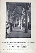 Xanten, Dommuseum by Heinrich Jakob Schmidt