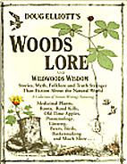 Doug Elliott's woodslore and wildwood wisdom…