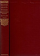 The Complete Works of George Eliot: v. 23:…