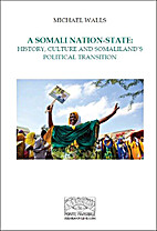 A Somali Nation-State; History, Culture and…