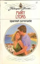 Spanish Serenade by Mary Lyons