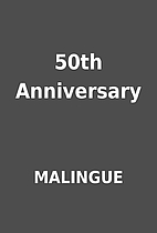 50th Anniversary by MALINGUE