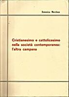Cristianesimo e cattolicesimo nella società…