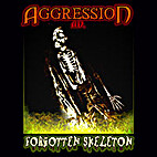 Forgotten Skeleton by Aggression