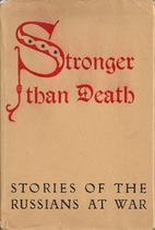 Stronger than death. Short stories of the…