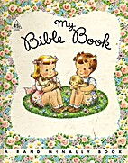 My Bible Book [A Rand McNally Elf Book] by…