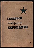 Lehrbuch der Welthilfssprache Esperanto by…