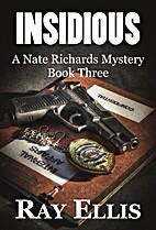 Insidious (A Nate Richards Mystery - Book…