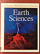 Earth Sciences: A Prentice Hall Illustrated…
