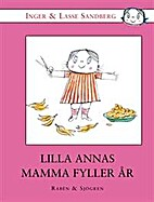 Anna's Mother Has a Birthday by Inger…