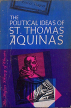 The Political Ideas of St. Thomas Aquinas by…