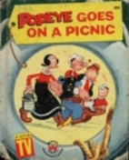 Popeye Goes on a Picnic by Crosby Newell