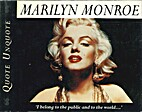 Marilyn Monroe [Quote Unquote] by Janice…