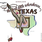 The Best Little Whorehouse in Texas:…