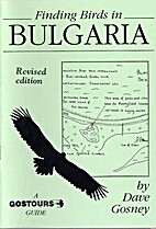Finding Birds in Bulgaria by Dave Gosney