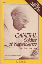 Gandhi, soldier of nonviolence : an…