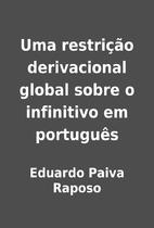 Uma restrição derivacional global sobre o…