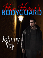 HER HONOR'S BODYGUARD by Johnny Ray