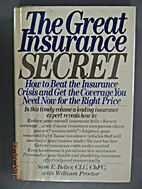 The great insurance secret : how to beat the…