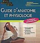 Guide d'Anatomie et Physiologie (Etapes…