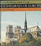 Cathedrals of Europe by Ann Mitchell