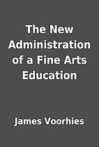 The New Administration of a Fine Arts…