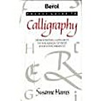 BEROL POCKET GUIDE TO CALLIGRAPHY by Susanne…