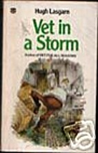 Vet in a Storm by Hugh Lasgarn
