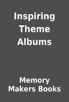 Inspiring Theme Albums by Memory Makers…