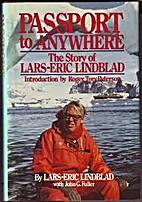 Passport to Anywhere: The Story of Lars-Eric…