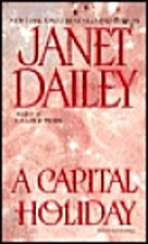 A Capital Holiday by Janet Dailey