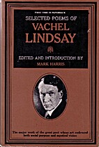 Selected Poems of Vachel Lindsay by Vachel…