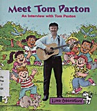 LITTLE CELEBRATIONS, MEET TOM PAXTON, SINGLE…